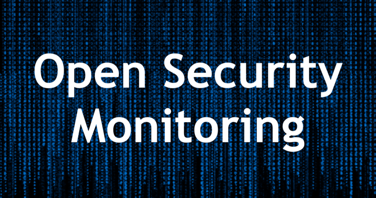 OSM: Open Security Monitoring