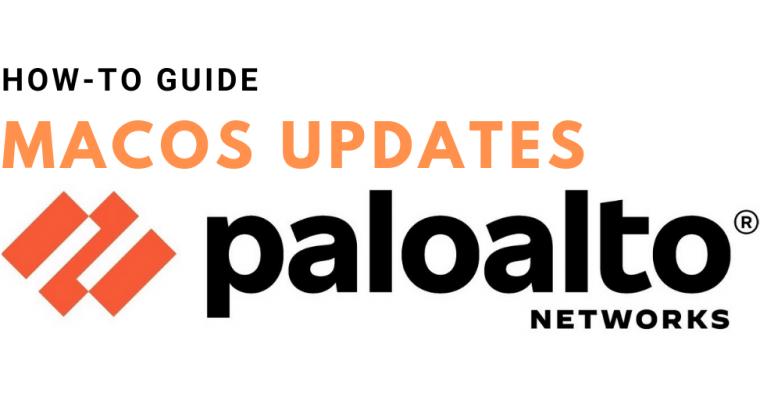 Palo Alto Firewall: macOS Updates NSURLErrorDomain error -1012