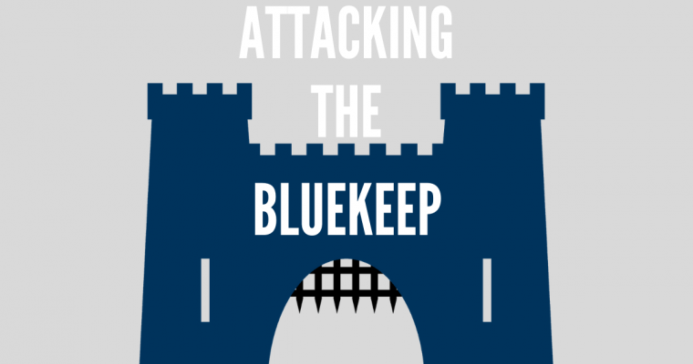Attacking The BlueKeep