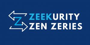 Zeekurity Zen Zeries